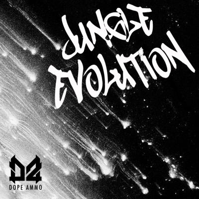 Dope Ammo - Jungle Evolution